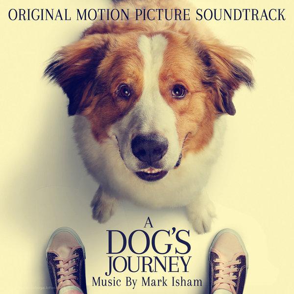 一条狗子的使命2 原声音乐 2019 <2>
