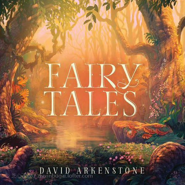 David Arkenstone-童话故事 2020