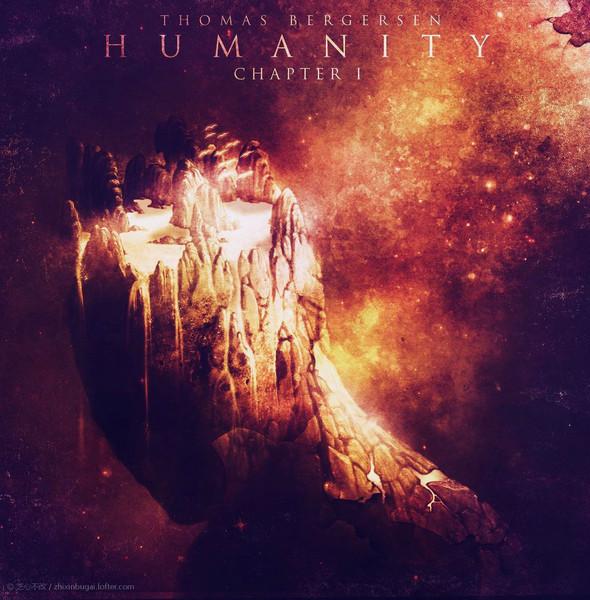 托马斯.伯格森 Humanity-Chapter I 2020