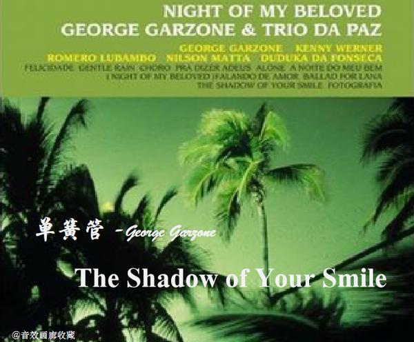 单簧管:《The Shadow Of Your Smile》