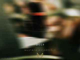 Mustafa Avşaroğlu-Deep 2020